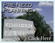 Pre-Need Planning Click Here